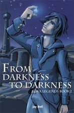 From Darkness to Darkness by Jay Bell