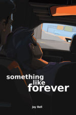 Something Like Forever by Jay Bell